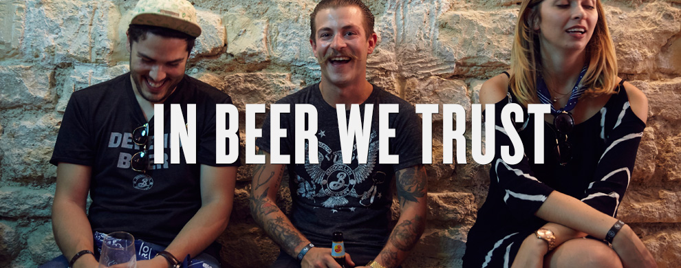 In Beer We Trust